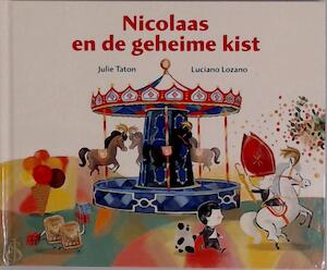 Nicolaas en de geheime kist - Julie Taton, Luciano Lozano