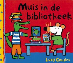 Muis in de bibliotheek - Lucy Cousins