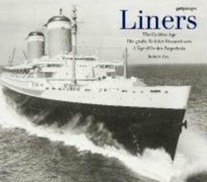 LINERS - THE GOLDEN AGE - Robert Fox