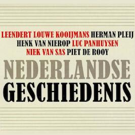 Nederlandse geschiedenis - Leendert Louwe Kooijmans, Herman Pleij ...