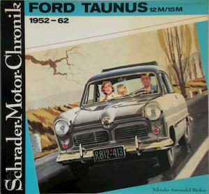 Ford Taunus 12M/15M 1952-62 und sein Vorgänger der Buckeltaunus 1939-51 - Walter Zeichner