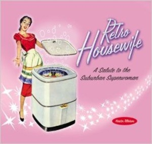 Retro Housewife - Kristin Tillotson