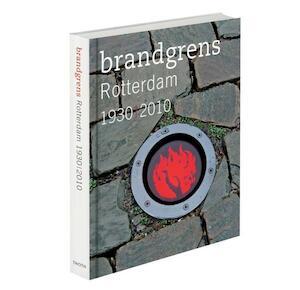 Brandgrens Rotterdam 1930 / 2010 -