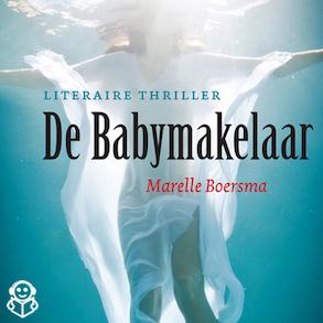 De babymakelaar - Marelle Boersma
