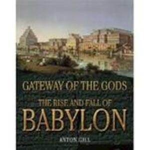 Gateway of the Gods - Anton Gill