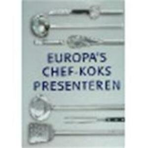 Europa's chef-koks presenteren - Claudia Boss-teichmann, J. Koolbergen