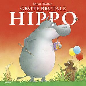 Grote brutale Hippo - Stuart Trotter