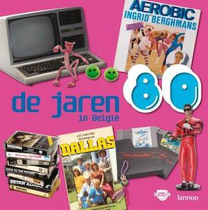 De jaren 80 in Belgie - Els Veraverbeke