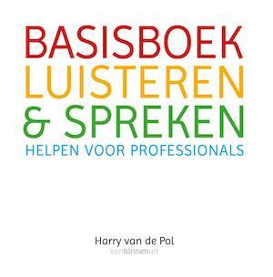 Basisboek luisteren en spreken - Harry van de Pol