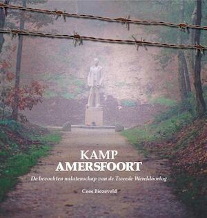 Kamp Amersfoort - Cees Biezeveld