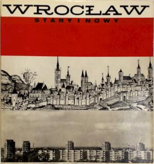 Stary i nowy Wrocław - Janina Mierzecka