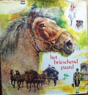 Het brieschend paard - Rien Poortvliet