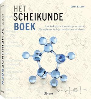 Het Scheikundeboek - Derek B. Lowe, Derek Lowe