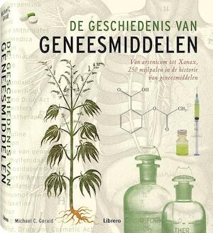 De geschiedenis van geneesmiddelen - C.G. Gerald