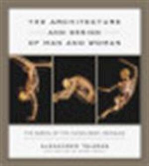 The architecture and design of man and woman - Alexander Tsiaras, Barry Werth