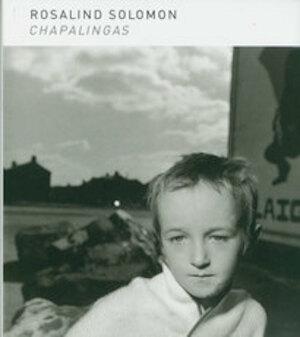 Chapalingas - Rosalind Solomon, Sk Stiftung Kultur. Photographische Sammlung