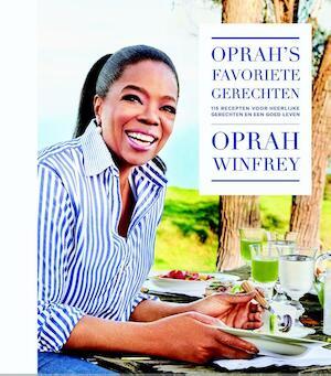 Oprah's favoriete gerechten - Oprah Winfrey