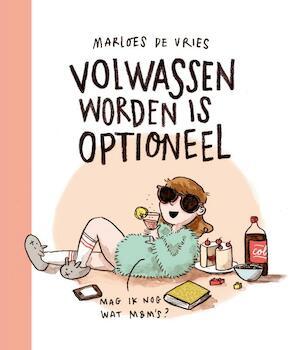 Volwassen worden: optioneel - Marloes de Vries