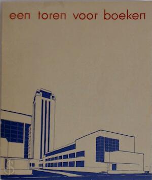 Een Toren voor boeken, 1935-1985 -