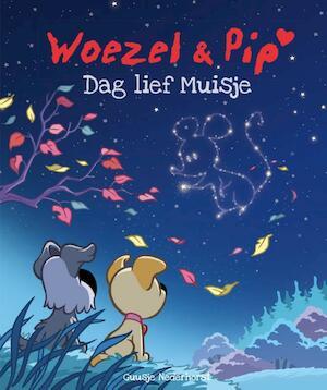 Woezel & Pip - Dag lief Muisje - Guusje Nederhorst