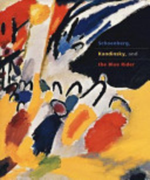 Schoenberg, Kandinsky, and the Blue Rider - Fred Wasserman, Joan Rosenbaum, Magdalena Da̧browski