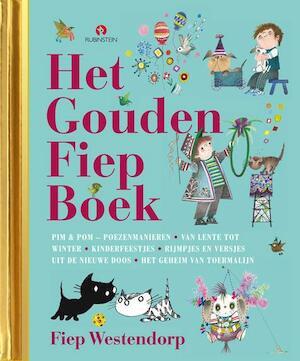 Het grote gouden fiep boek - Fiep Westendorp, Han G. Hoekstra, Mies Bouhuys, Hans van der Voort