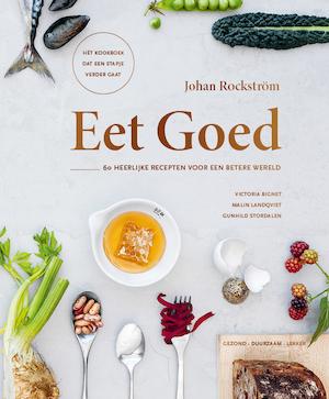 Eet goed - Johan Rockström, Gunhild Stordalen