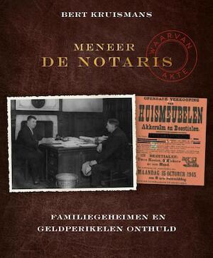 Meneer de notaris - Bert Kruismans