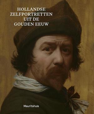 Hollandse zelfportretten uit de Gouden Eeuw - Ariane van Suchtelen