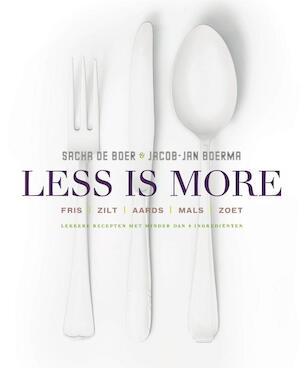 Less is more - Sacha de Boer, Jacob-Jan Boerma