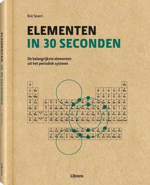 De elementen in 30 seconden - Eric Scerri