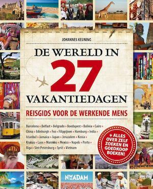 De wereld in 27 vakantiedagen - Johannes Keuning