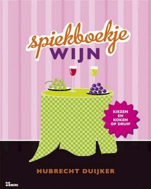 Spiekboekje wijn - Hubrecht Duijker