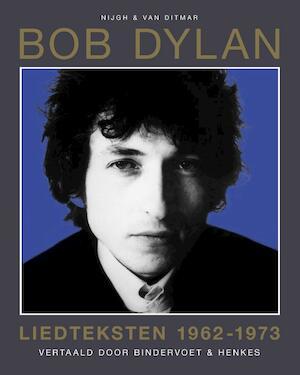 Liedteksten 1962-1973 - Bob Dylan