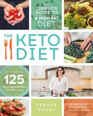 The Keto Diet - Leanne Vogel - (ISBN: 9781628600162) | De ...