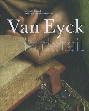 Van Eyck in detail - Annick Born, Maximiliaan P.J. Martens