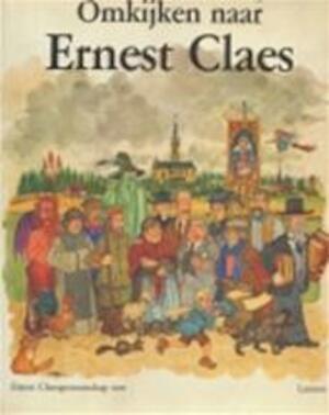 Omkijken naar Ernest Claes - Jan van Hemelryck