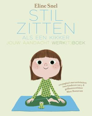 Werkboek Stilzitten als een kikker - Eline Snel