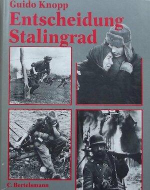 Entscheidung Stalingrad - Guido Knopp