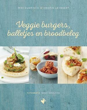 Veggie burgers, balletjes en broodbeleg - Kristin Leybaert, Miki Duerinck