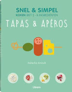 Tapas & Apéros - Snel & Simpel - Natacha Arnoult