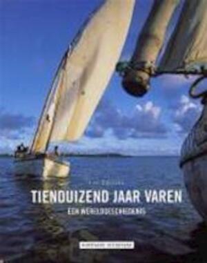 Tienduizend jaar varen - Luc Cuyvers