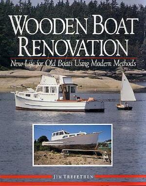 Wooden Boat Renovation - Jim Trefethen