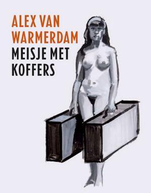 Meisje met koffers - Alex van Warmerdam