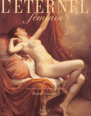L'éternel féminin - BÉAtrice Fontanel