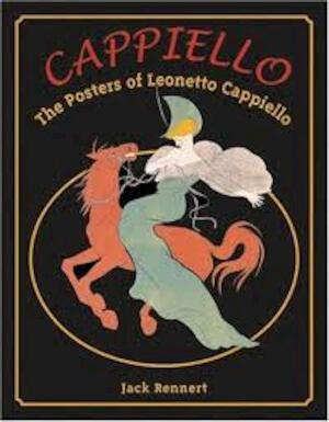 Cappiello - The Posters of Leonetto Cappiello - Jack Rennert