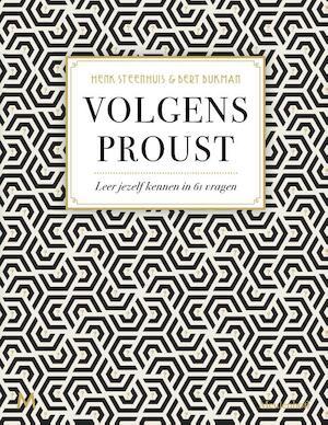 Volgens Proust - Henk Steenhuis, Bert Bukman