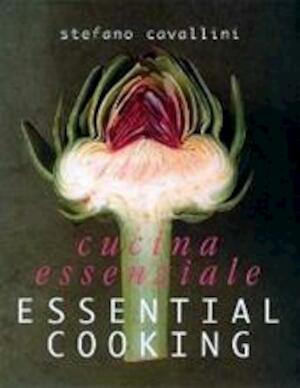 La cucina essenziale - Stefano Cavallini, Nannie Nieland-Weits, Willy Temmerman