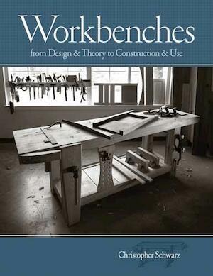 Workbenches - Christopher Schwarz