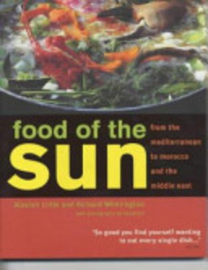 Food of the Sun - Alastair Little, Richard Whittington